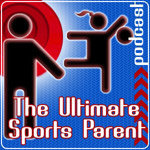 Sports Parent Tips, Videos, and Podcasts